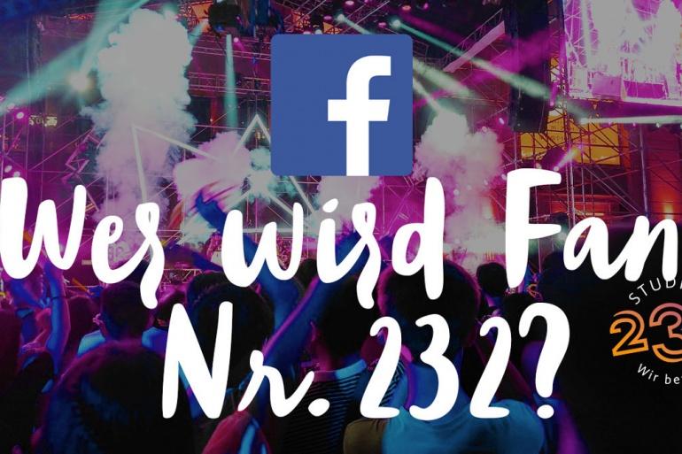 Wer wird Facebook Fan Nr. 232?