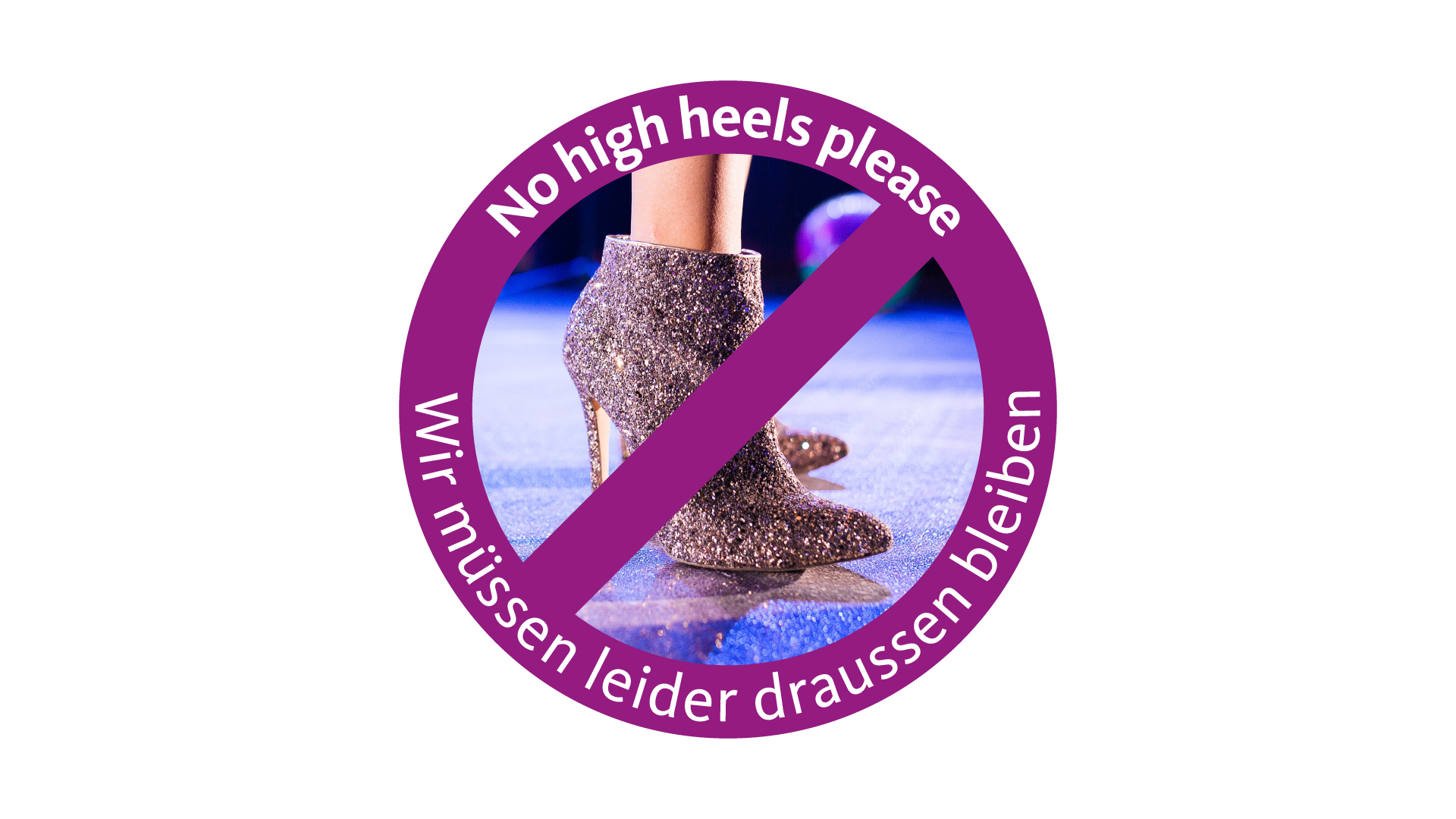 No high heels please!
